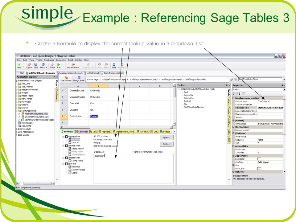 Example : Referencing Sage Tables 3 Create a Formula to display the correct lookup value in a dropdown list