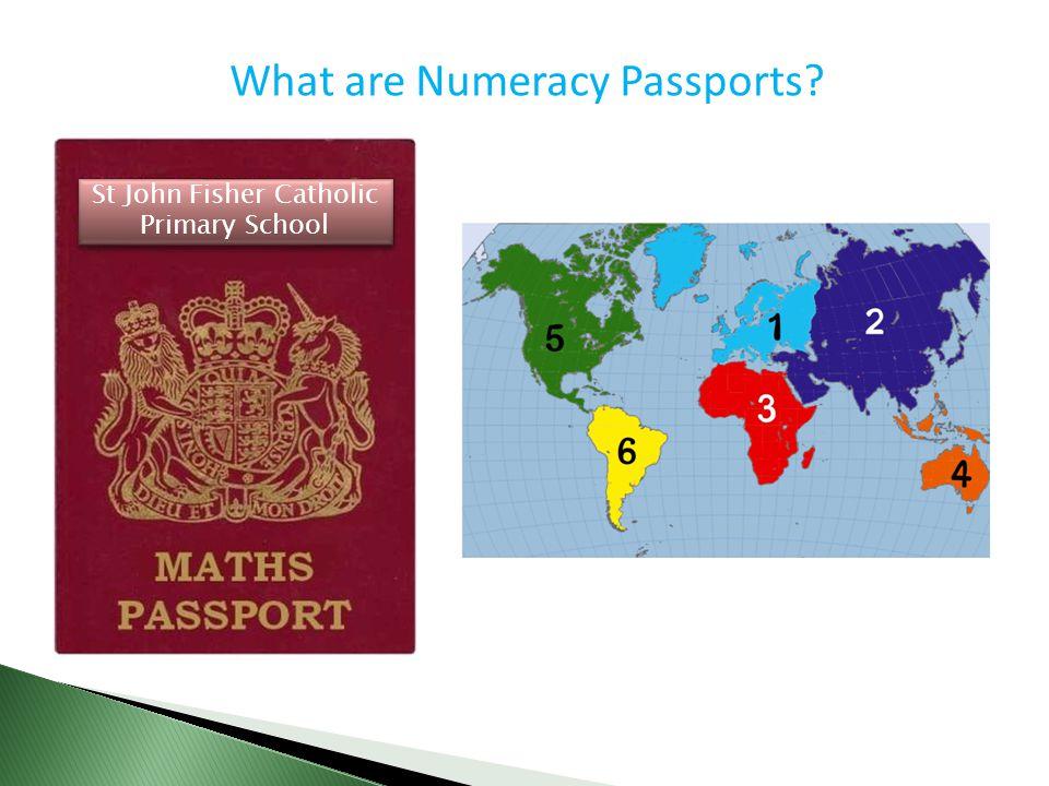 What are Numeracy Passports? St John Fisher Catholic Primary School