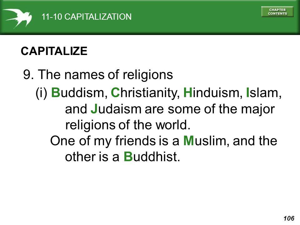 106 11-10 CAPITALIZATION CAPITALIZE 9.