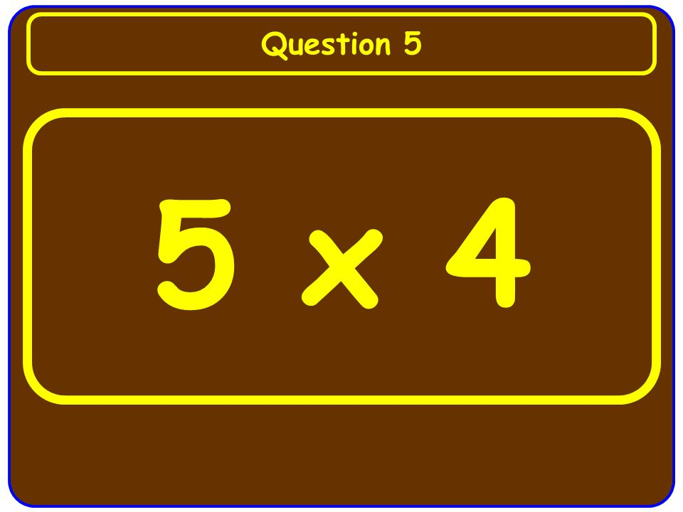 6 x 3 Question 4