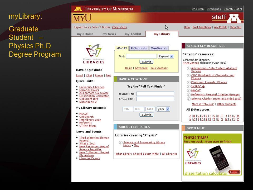 myLibrary: Graduate Student – Physics Ph.D Degree Program