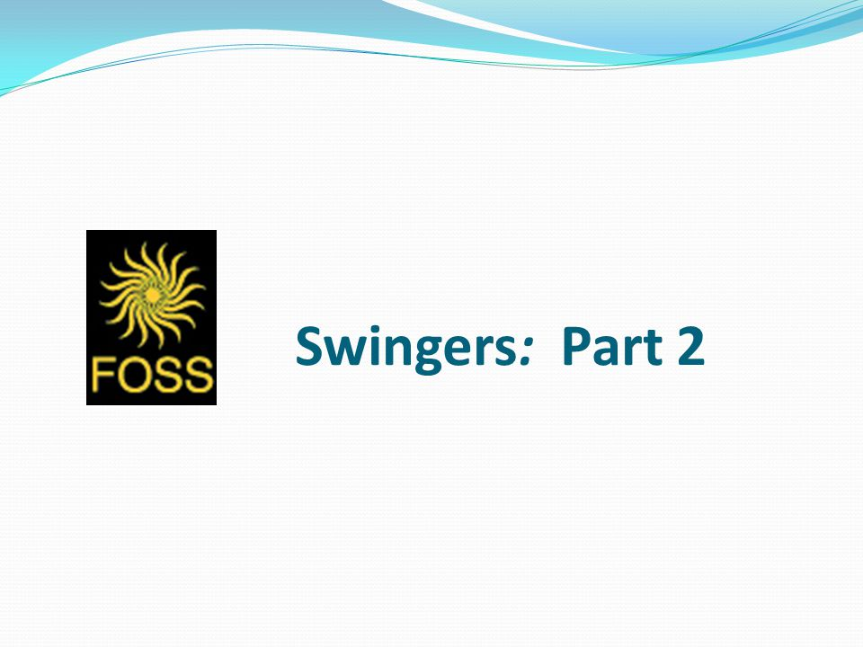 Swingers: Part 2