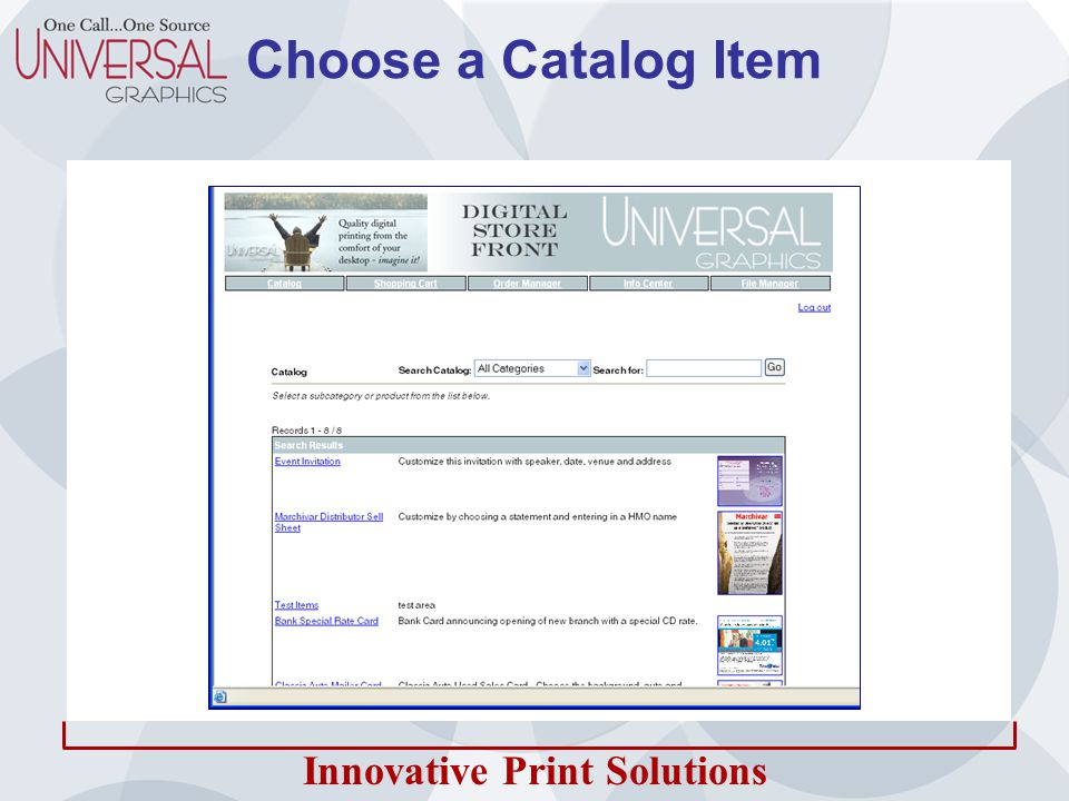 Innovative Print Solutions Customize and See the Final Result Online and in PDF All pieces are in template format Users have a choice of pre-defined statements Only areas designated for customization can be changed