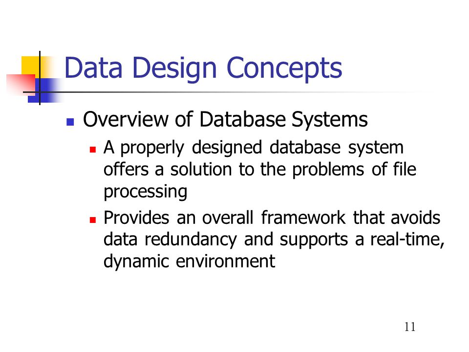 12 Data Design Concepts Overview of Database Systems
