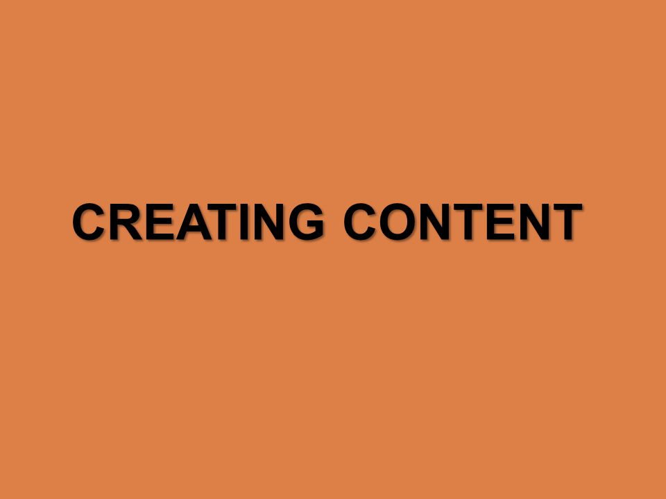 Once you log in, youll see this. Click on Create content CREATING CONTENT