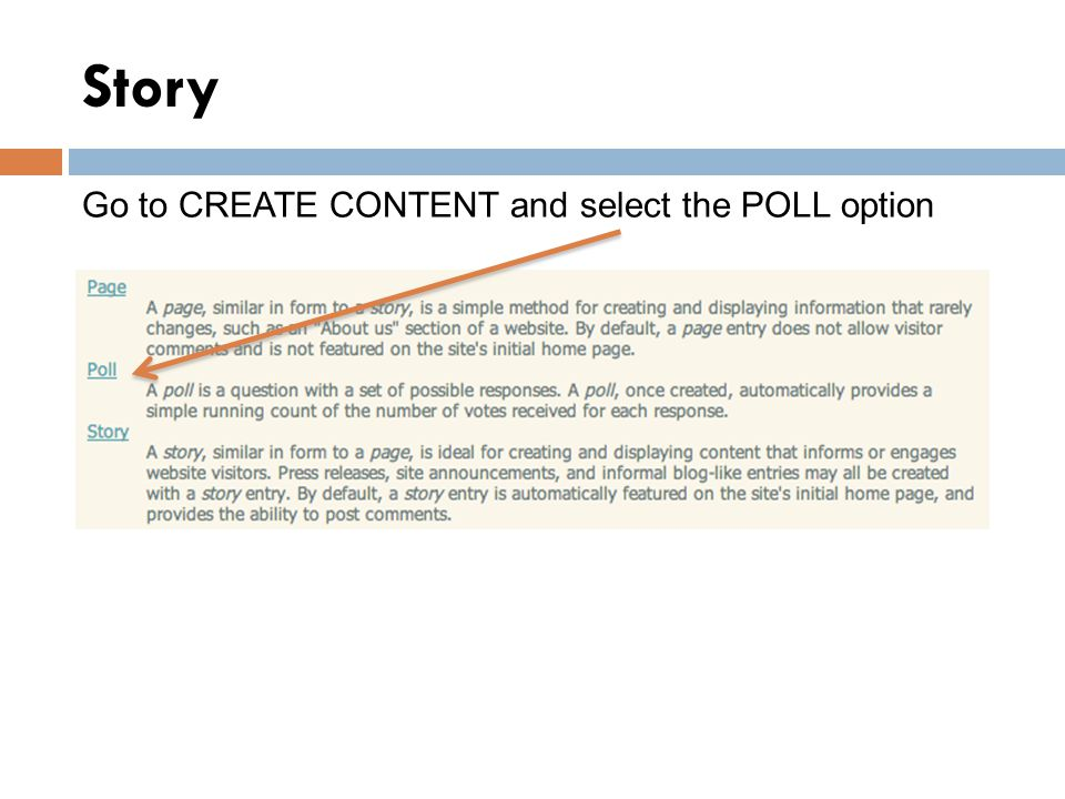 Story Go to CREATE CONTENT and select the POLL option