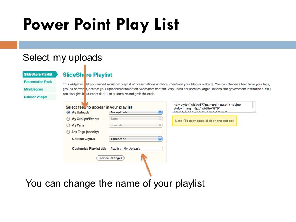 Power Point Play List Select my uploads You can change the name of your playlist