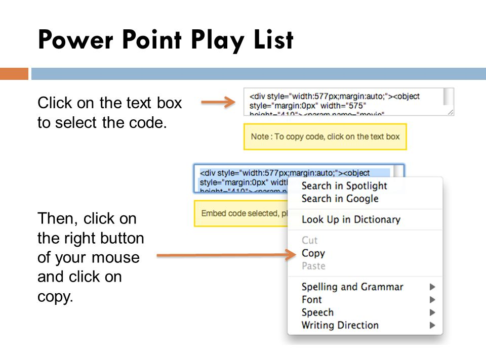 Power Point Play List Click on the text box to select the code.