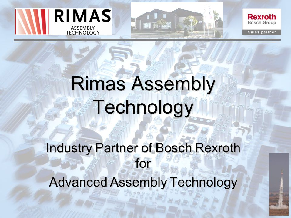 Rimas Assembly Technology Industry Partner of Bosch Rexroth for Advanced Assembly Technology