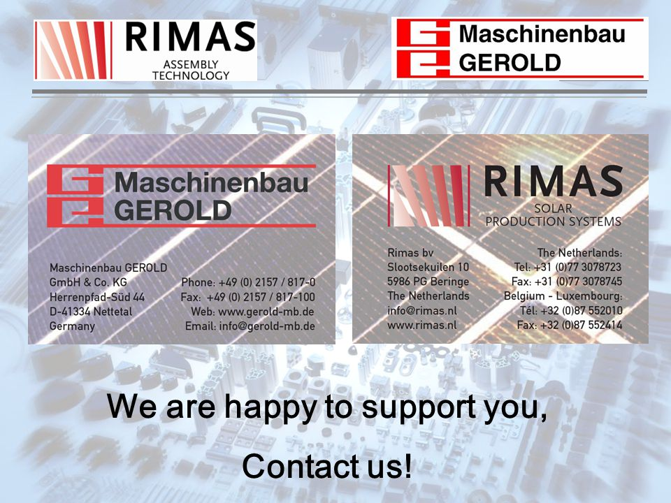 We are happy to support you, Contact us!