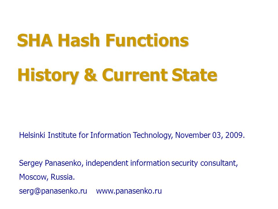 SHA Hash Functions 1.Hash functions cryptanalysis review.