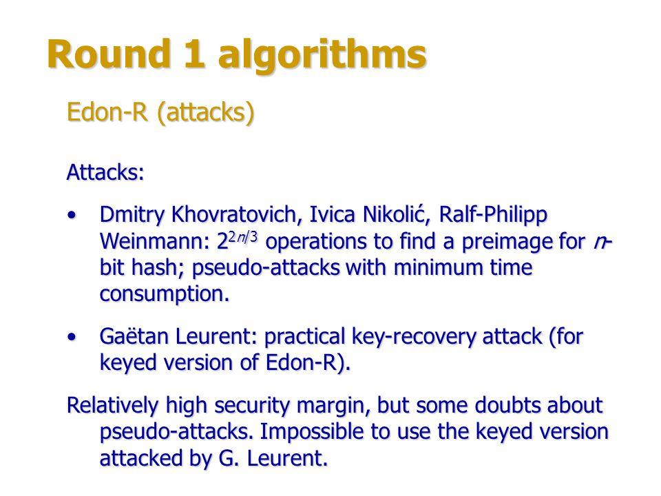 Round 1 algorithms Authors: Sean ONeil, Karsten Nohl, Luca Henzen.