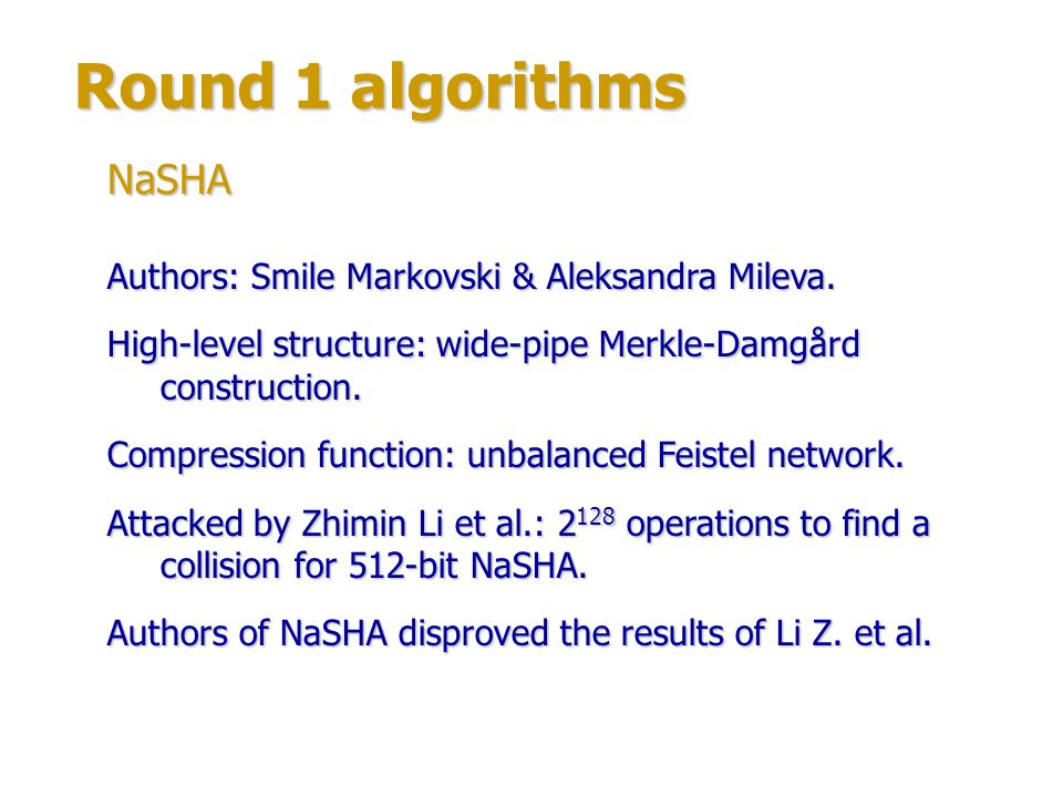 Round 1 algorithms Authors: large group of experts, mainly from Sandia National Laboratories, U.