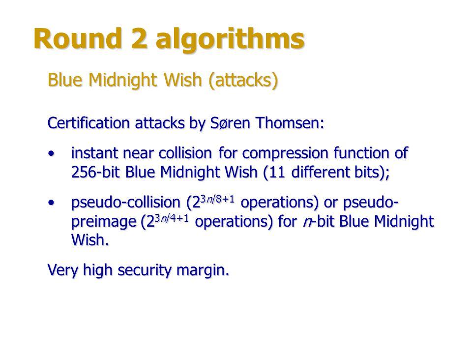 Round 2 algorithms Author: Daniel Bernstein (University of Illinois at Chicago).