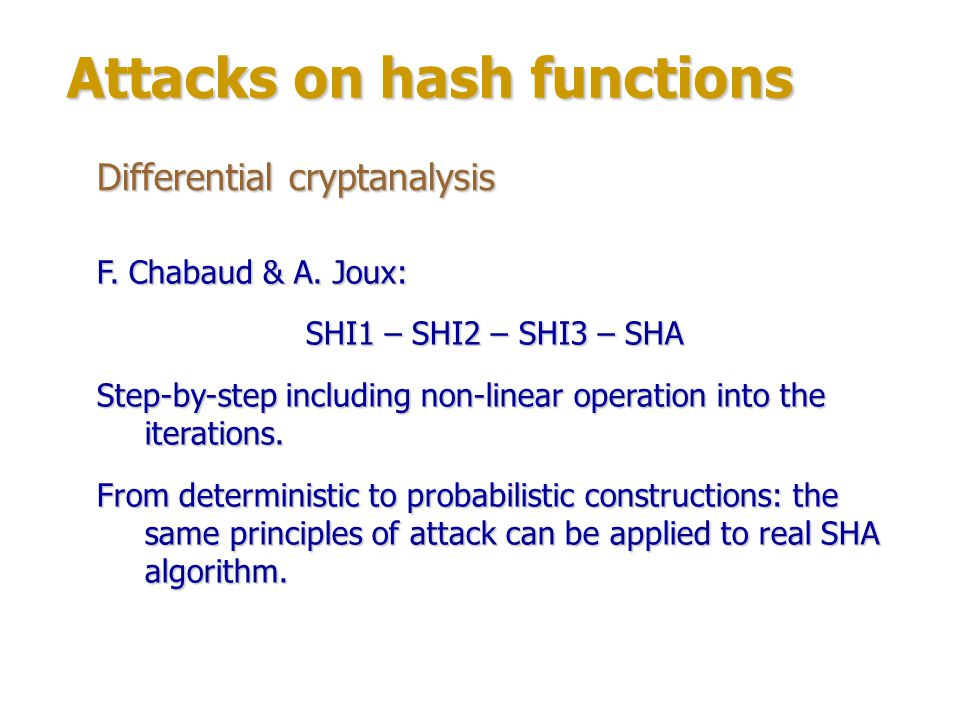 Attacks on hash functions Boomerang attack Invented by David Wagner for block ciphers in 1999.
