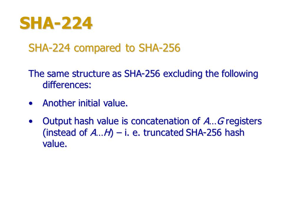 SHA-512 1.1024-bit block is represented as 64-bit words W 0 …W 15.