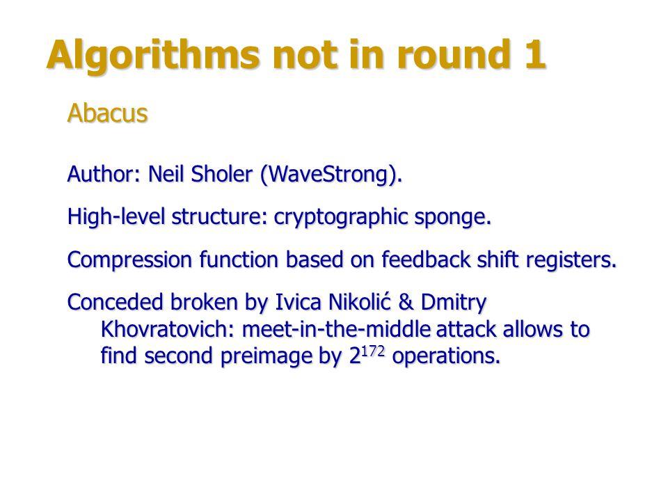 Algorithms not in round 1 Author: Gregory Rose (Qualcomm).