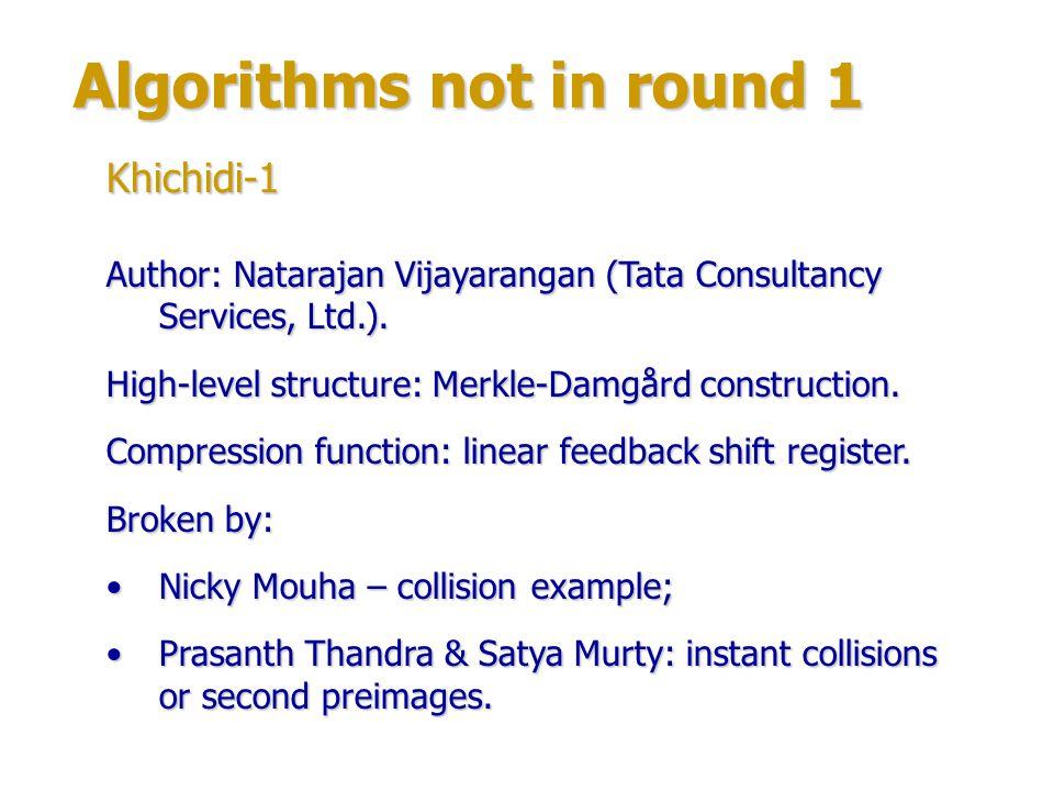 Algorithms not in round 1 Author: Robert Jenkins Jr.