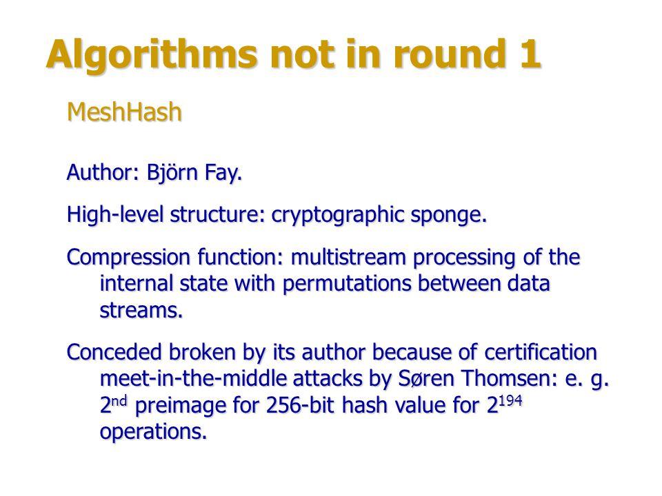 Algorithms not in round 1 Author: Geoffrey Park.High-level structure: stream hashing.