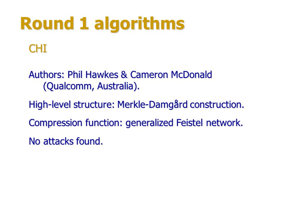 Round 1 algorithms Authors: large group of experts.