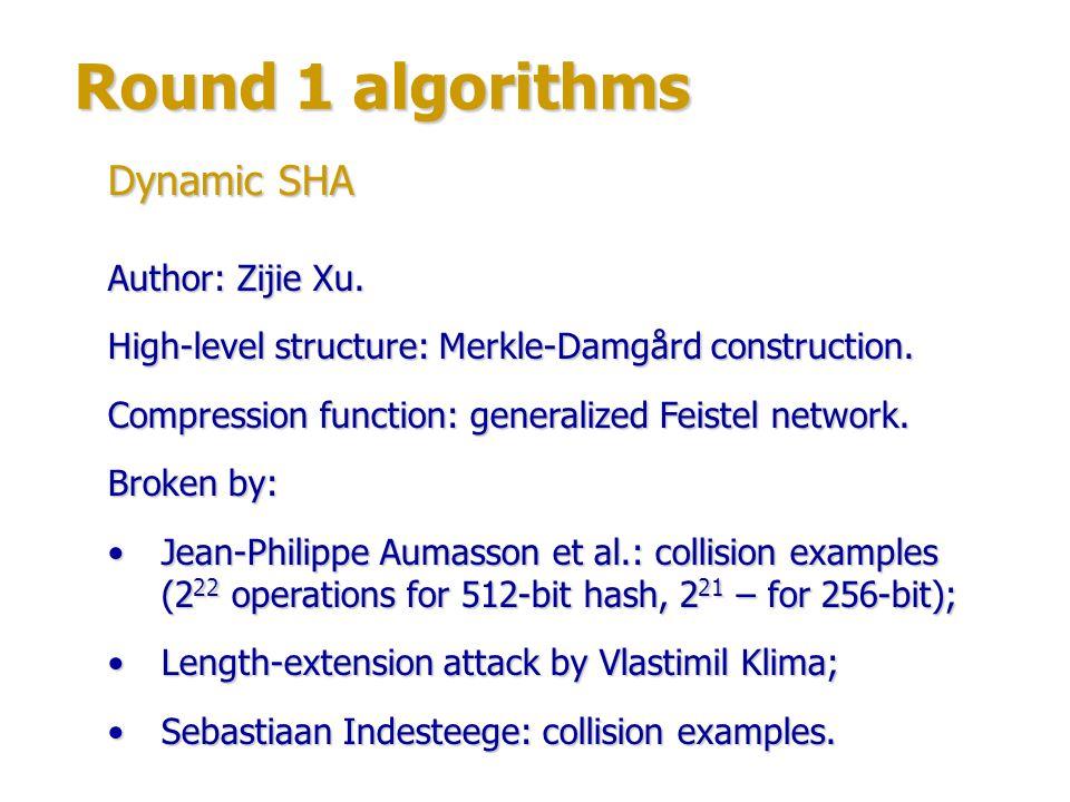 Round 1 algorithms Author: Zijie Xu.High-level structure: Merkle-Damgård construction.