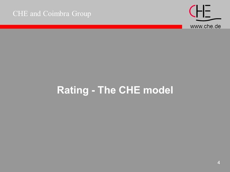 www.che.de CHE and Coimbra Group 4 Rating - The CHE model