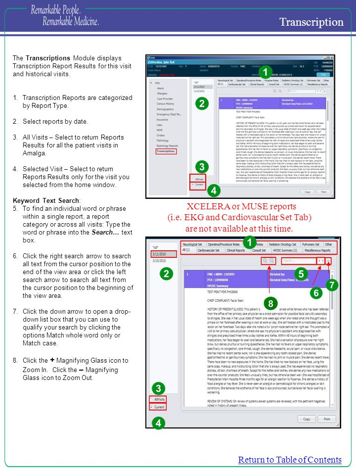 The Transcriptions Module displays Transcription Report Results for this visit and historical visits. 1.Transcription Reports are categorized by Repor