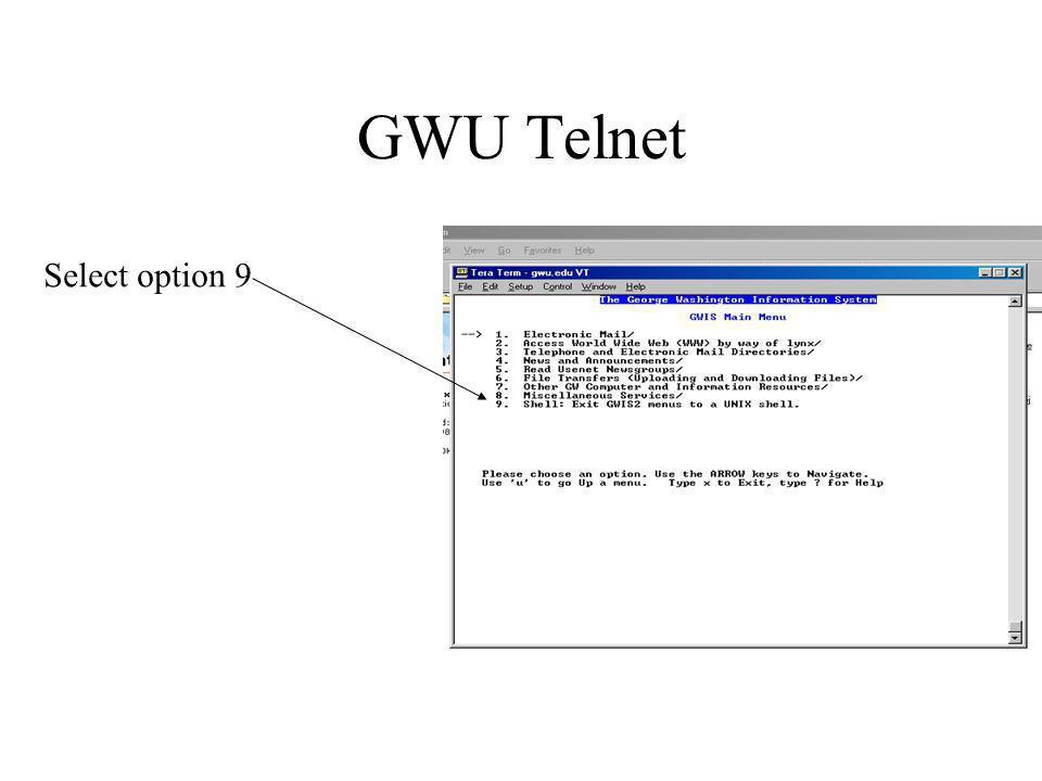 GWU Telnet Select option 9