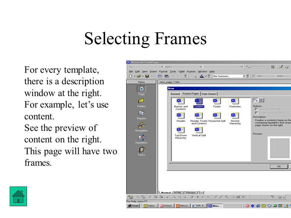 Setting up the Frames Click ok.Then click on New Page on both the frames.