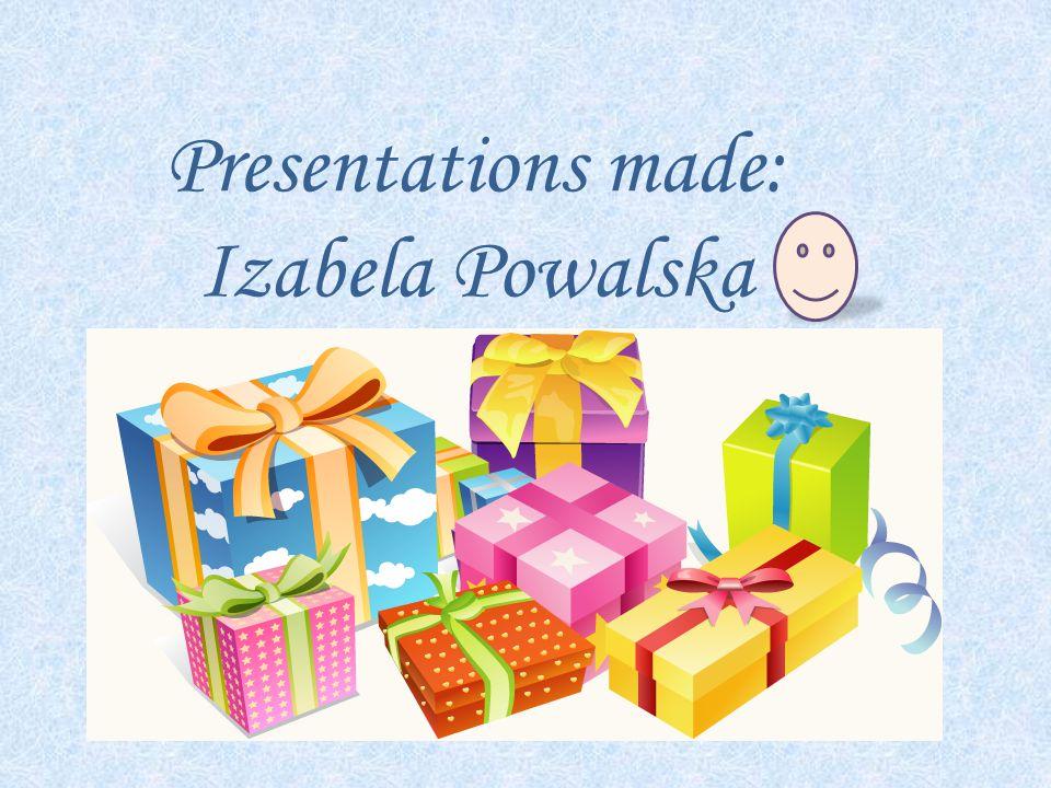 Presentations made: Izabela Powalska