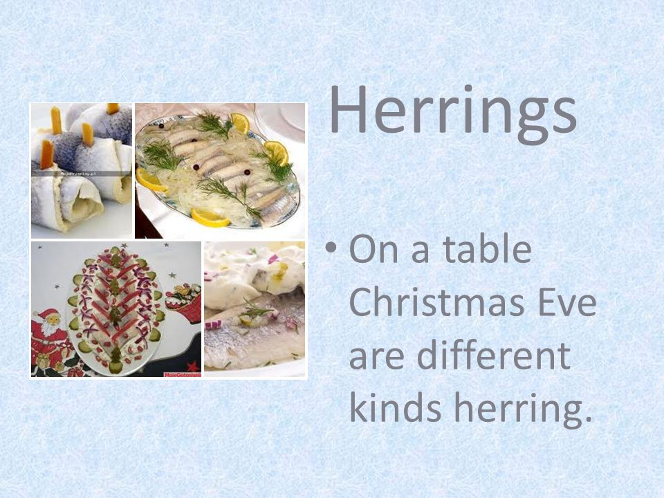 Herrings On a table Christmas Eve are different kinds herring.