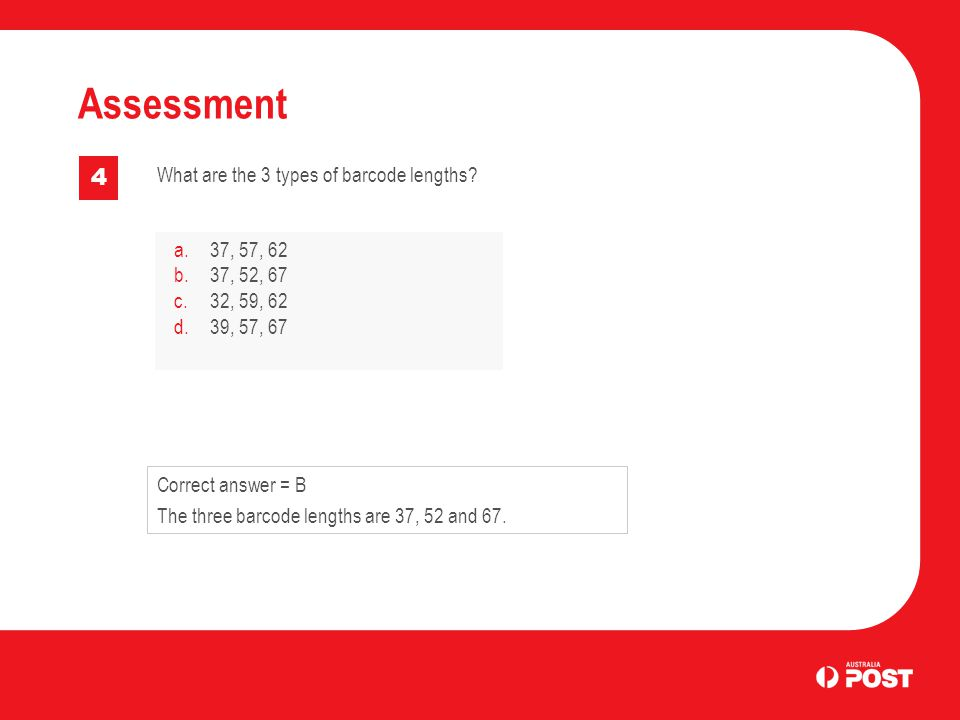 Assessment 4 What are the 3 types of barcode lengths.