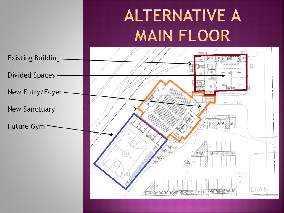 Existing Building Expanded Sanctuary (w/ Balcony) Fellowship Hall Kitchen Enlarged Foyer Office Spaces Future Gym