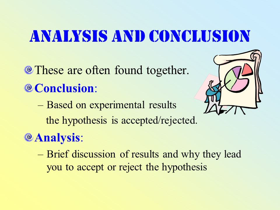 Analysis and Conclusion These are often found together.