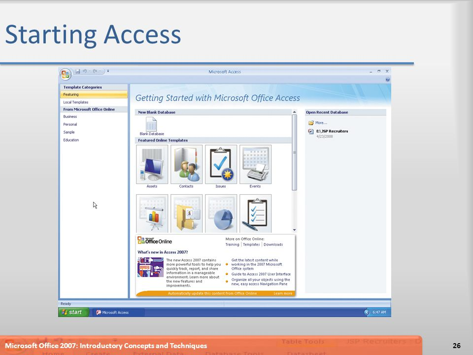 Starting Access Microsoft Office 2007: Introductory Concepts and Techniques26
