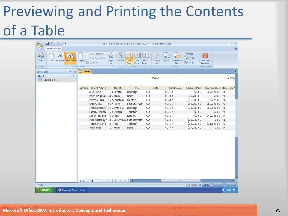 Previewing and Printing the Contents of a Table Microsoft Office 2007: Introductory Concepts and Techniques35