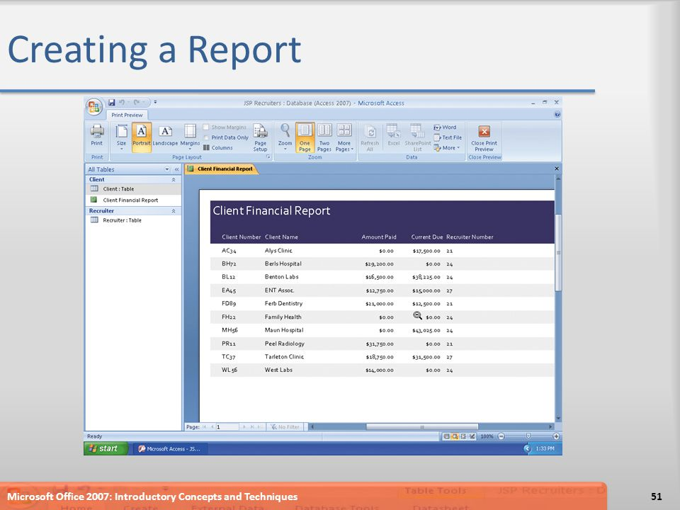 Creating a Report Microsoft Office 2007: Introductory Concepts and Techniques51