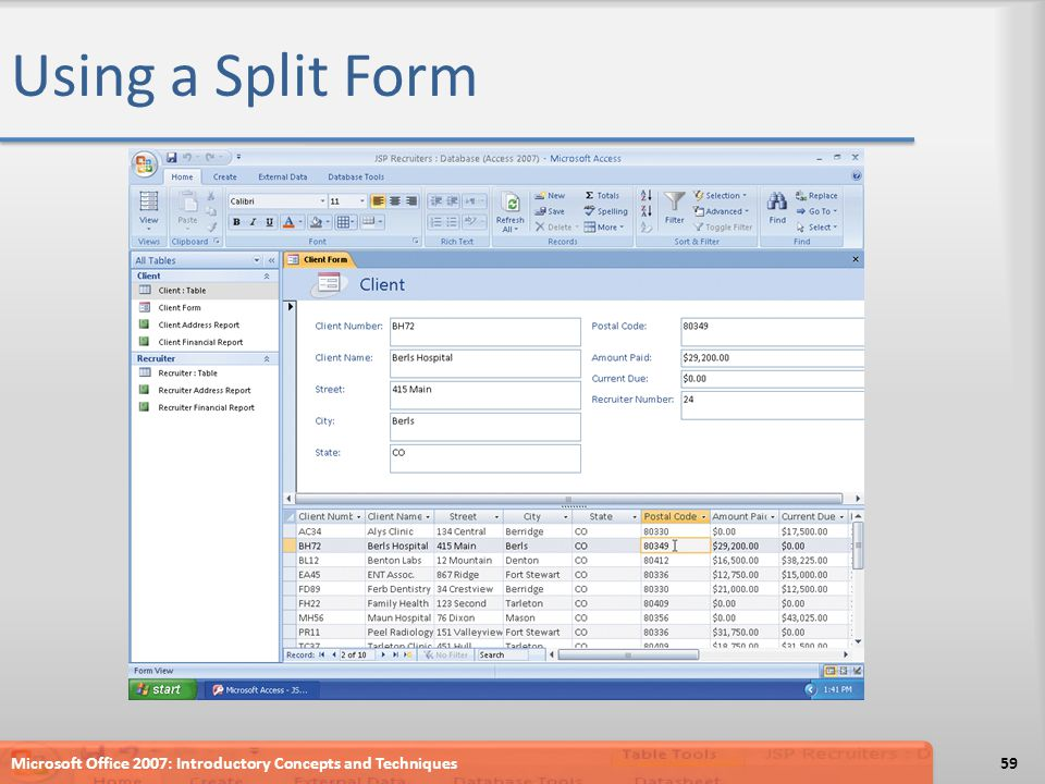 Using a Split Form Microsoft Office 2007: Introductory Concepts and Techniques59