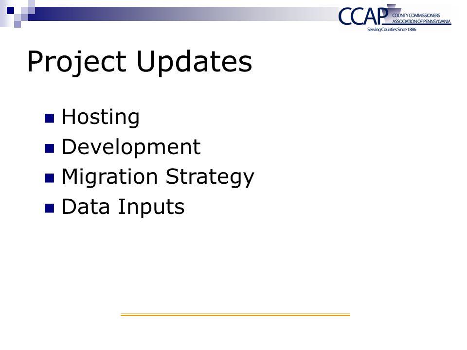 Project Updates Hosting Development Migration Strategy Data Inputs
