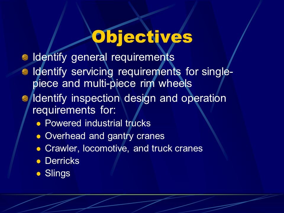 Objectives (cont.) Identify communication, load handling, and protective requirements for helicopters