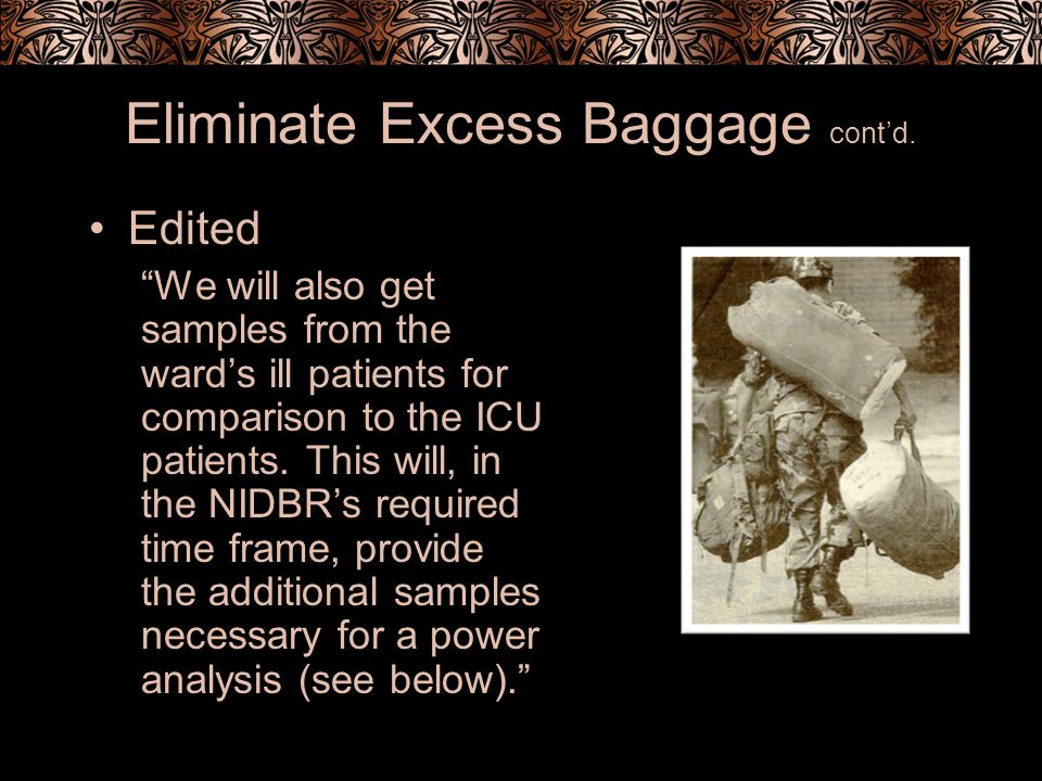Eliminate Excess Baggage contd.
