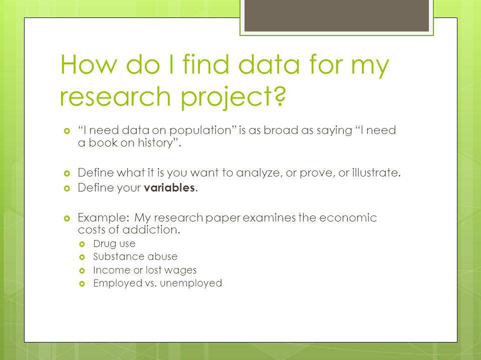 How do I find data for my research project.