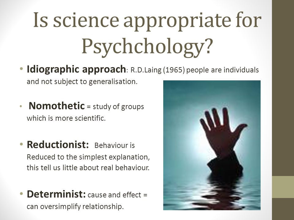 Is science appropriate for Psychchology.