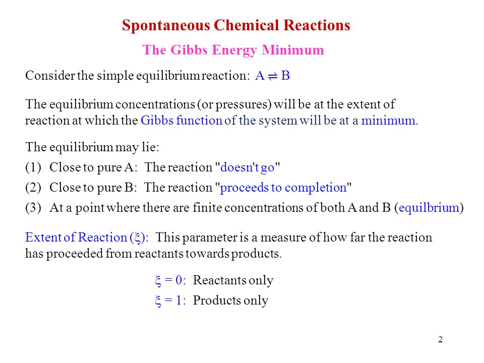 3 The change in may be related to the change in the number of moles of reactants and products.