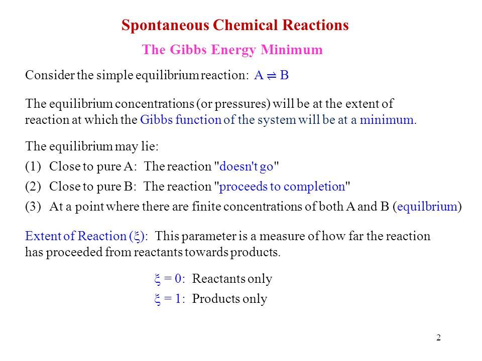 13 An Illustrative Example r G = r G o + RTln(Q) r G o = +4430 J T = 298 K A(g) B(g) + C(g) Consider: Calculation of K