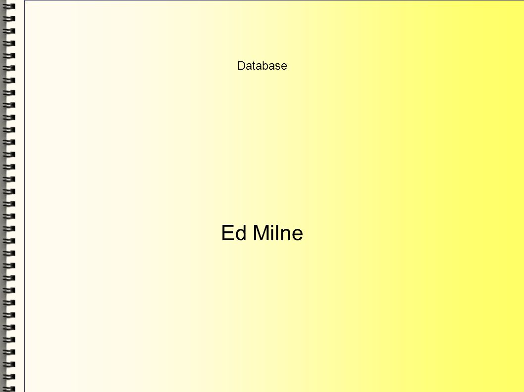Database Ed Milne