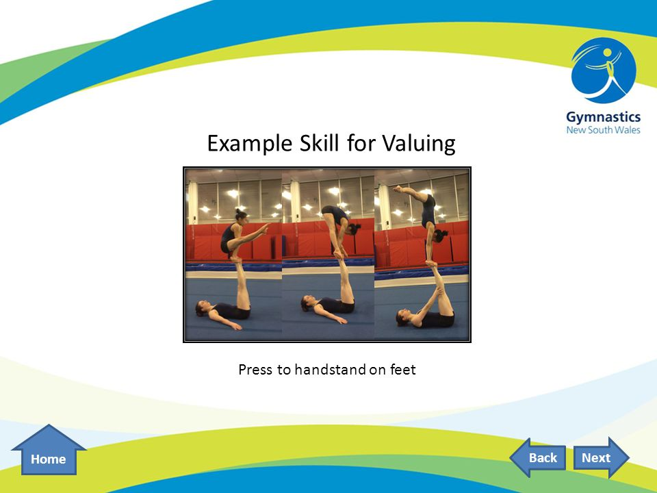 Example Skill for Valuing Home NextBack Press to handstand on feet