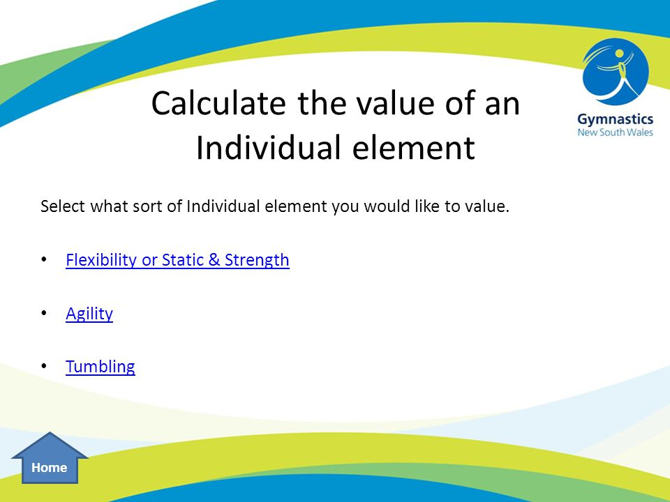 Calculate the value of an Individual element Select what sort of Individual element you would like to value.