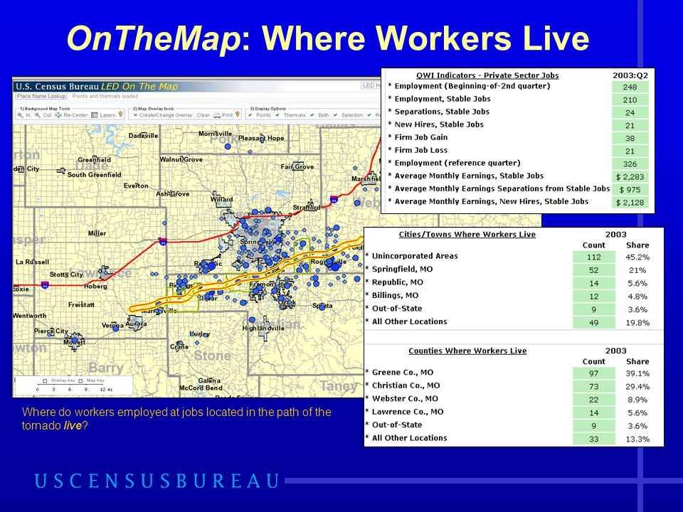Where do workers employed at jobs located in the path of the tornado live.