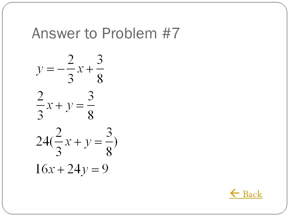 Answer to Problem #7 Back
